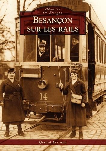 Besançon sur les rails.jpg